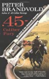img - for .45-Caliber Fury (Cuno Massey) book / textbook / text book