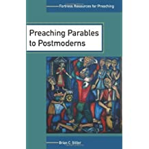 Preaching Parables to Postmoderns (Fortress Resources for Preaching)