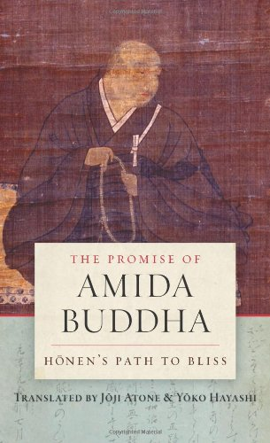 The Promise Of Amida Buddha  Honen's Path To Bliss
