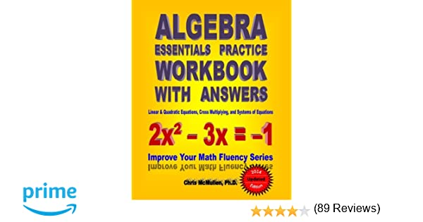 Algebra Essentials Practice Workbook with Answers: Linear ...