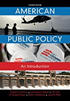 American Public Policy: An Introduction