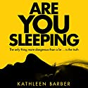 Are You Sleeping Audiobook by Kathleen Barber Narrated by Rebekkah Ross