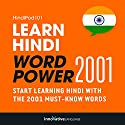 Learn Hindi - Word Power 2001: Intermediate Beginner Hindi Audiobook by  Innovative Language Learning Narrated by  HindiPod101.com