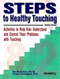 Steps to Healthy Touching, Kee MacFarlane, 1558641386