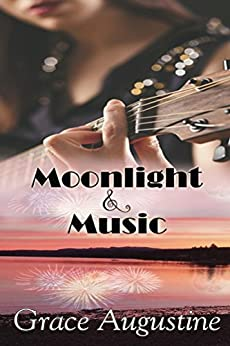 Moonlight & Music by [Augustine, Grace]