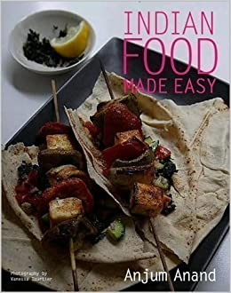 Indian food made easy anjum anand 9781435107809 amazon books forumfinder Images