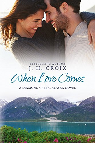 Book: When Love Comes - Diamond Creek by J.H. Croix