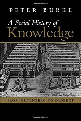 Amazon social history of knowledge from gutenberg to diderot amazon social history of knowledge from gutenberg to diderot 9780745624853 peter burke books fandeluxe Image collections