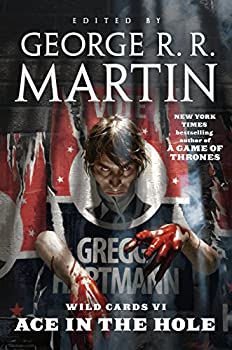 Ace in the Hole edited by George R.R. Martin