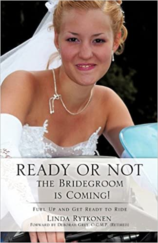 Ready or Not, the Bridegroom is Coming!