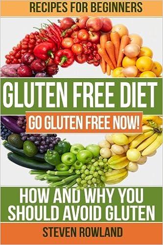 quick and easy glutenfree diet recipes gluten free living volume 1