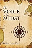 The Voice in the Midst, Walter Frost, 1424123186