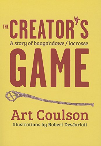 The Creator's Game: A Story of B...