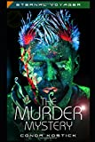 img - for The Murder Mystery (Eternal Voyager) book / textbook / text book