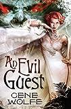 Evil Guest, An