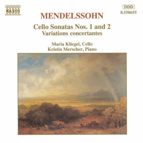 Mendelssohn: Cello Sonatas Nos. 1 & 2 / Variations concertantes Op.17 (Two Sonatas Cello)