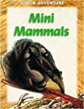 Mini Mammals, Sharon Dalgleish, 159084193X