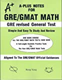 A-Plus Notes for GRE revised General Test