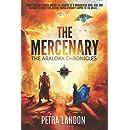 The Mercenary (The Araloka Chronicles) (Volume 1)