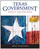 Texas Government Plus MyPoliSciLab with EText, Tannahill, Neal, 0205908810