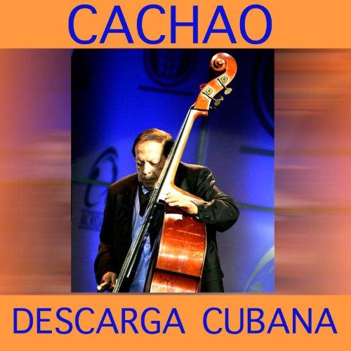 Descarga Cubana- Cachao