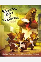 By Anika Denise - Baking Day at Grandma's (2014-08-29) [Hardcover] Hardcover