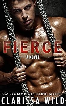 Fierce (New Adult Romance) - #1 Fierce Series by [Wild, Clarissa]