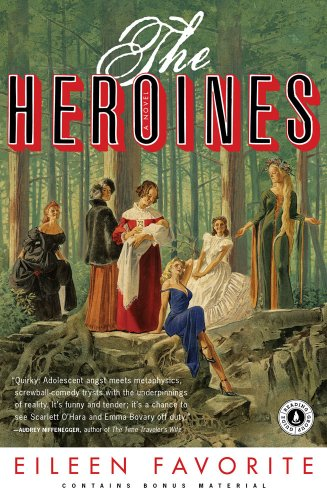 The Heroines: A Novel