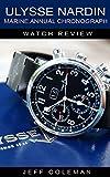 Ulysse Nardin Marine Annual Chronograph Watch Review
