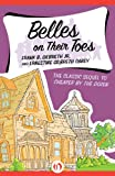 Front cover for the book Belles on Their Toes by Frank B. Gilbreth