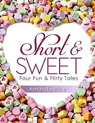 Short & Sweet (Four Fun & Flirty Tales)