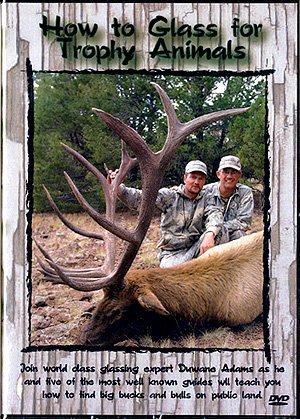 - How to Glass for Trophy Animals