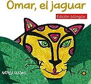 Omar, al jaguar: (Bilingual Edition) (Nuestra Fauna)