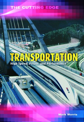 Transportation: High Speed, Power & Performance (Cutting Edge) ebook