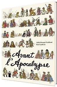 Avant l'apocalypse par Réal Godbout