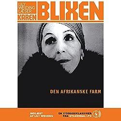 Den afrikanske farm [The African Farm]