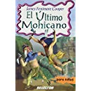 El ultimo mohicano (Spanish Edition)