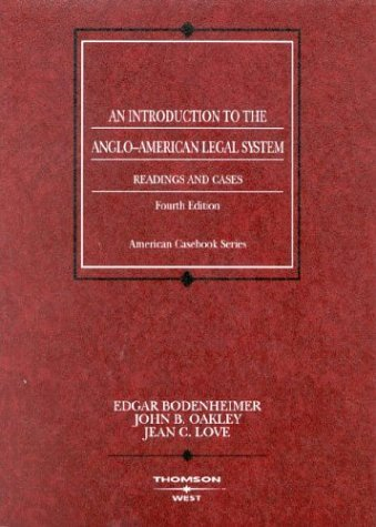 By John B. Oakley - Bodenheimer, Oakley and Love's Readings and Cases on an Introduction to the Anglo-American Legal System, 4th: 4th (fourth) - Oakley Rocket