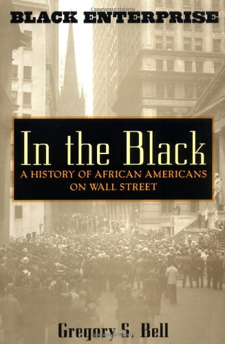 Search : In the Black: A History of African Americans on Wall Street