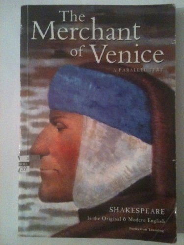 The Merchant of Venice (Shakespeare Parallel Text Series, Third Edition)