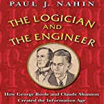The Logician and the Engineer | Paul J. Nahin