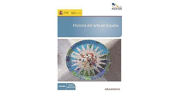 Historia del arte en España eBook: Cabezas López, Araceli: Amazon.es: Tienda Kindle