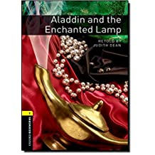 Oxford Bookworms Library, New Edition: Level 1 (400 headwords) Aladdin and the Enchanted Lamp