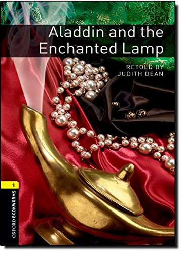 (Oxford Bookworms Library: Aladdin and the Enchanted Lamp: Level 1: 400-Word Vocabulary (Bookworms Series))