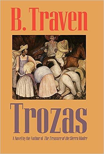 Trozas (Jungle Novels): Traven, B.: 9781566630443: Amazon.com: Books