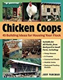 chicken coop designs Chicken Coops: 45 Building Ideas for Housing Your Flock