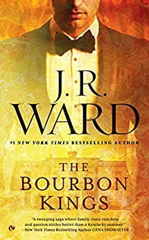 The Bourbon Kings by [Ward, J.R.]