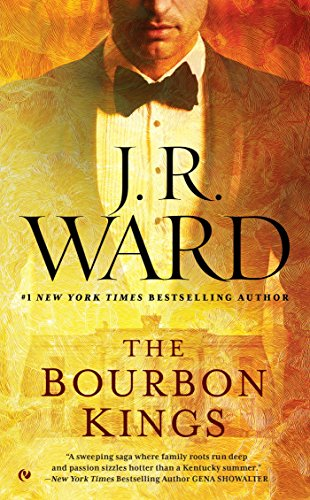 The Bourbon Kings by [Ward, J.R.]