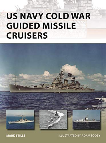 US Navy Cold War Guided Missile Cruisers (New Vanguard Book 278) (English Edition) por [Stille, Mark]