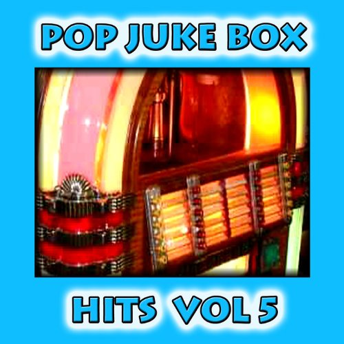 Pop Juke Box Hits Vol 5